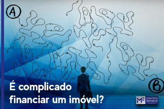 É complicado financiar um imóvel?